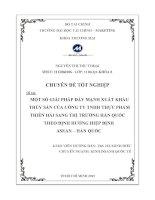 Một số giải pháp đẩy mạnh xuất khẩu thủy sản của công ty Trách Nhiệm Hữu Hạn Thực Phẩm Thiên Hải sang thị trƣờng Hàn Quốc theo định hƣớng hiệp định Asean - Hàn Quốc