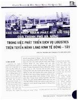 Các giải pháp nhằm phát huy vai trò của thành phố đà nẵng trong việc phát triển dịch vụ logistics trên tuyến hành lang kinh tế đông   tây