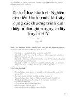 Dịch tễ học hành vi   nghiên cứu tiến hành trước khi xây dựng các chương trình can thiệp nhằm giảm nguy cơ lây truyền  HIV