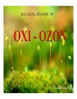 Bài giảng bài oxi   ozon hóa học 10 (11)