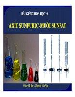 Bài giảng bài axit sunfuric và muối sunfat hóa học 10 (3)