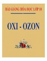 Bài giảng bài oxi   ozon hóa học 10 (2)