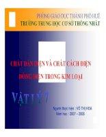 Bài giảng bài chất dẫn điện và chất cách điện – dòng điện trong kim loại vật lý 7 (29)