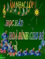 Bài giảng bài học hát hòa bình cho bé âm nhạc 1 (5)