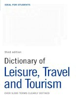 Dictionary of Leisure, Travel and Tourism
