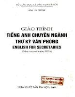 Giáo trình Tiếng Anh chuyên ngành thư ký văn phòng  English for secretaries: Phần 1