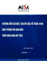 Bài giảng môn học Tin học kế toán: Hướng dẫn cài đặt, tạo dữ liệu kế toán, khai báo thông tin ban đầu trên MISA SME.NET 2015  Lê Thị Bích Thảo