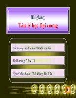 Bài giảng Tâm Lý học đại cương: Chương 1  ThS. Đặng Thị Vân