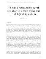 Về vấn đề phát triển ngoại ngữ chuyên ngành trong quá trình hội nhập quốc tế (1)