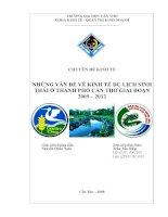 NHỮNG VẤN ĐỀ VỀ KINH TẾ DU LỊCH SINHTHÁI Ở THÀNH PHỐ CẦN THƠ GIAI ĐOẠN 2009 – 2012