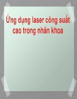 Bài thuyết trình: Ứng dụng laser công suất cao trong nhãn khoa
