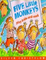 Sách tiếng Anh cho trẻ em Five little monkeys play hide and seek