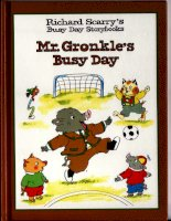 Sách tiếng Anh cho trẻ em Richard scarry mr gronkles busy day