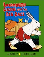 Sách tiếng Anh cho trẻ em Loudmouth george and the big race