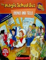Sách tiếng Anh cho trẻ em The magic school bus show and tells