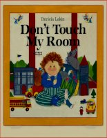Sách tiếng Anh cho trẻ em Dont touch my room