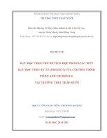 BÀI DỰ THIDẠY HỌC THEO CHỦ ĐỀ TÍCH HỢP TRONG CÁC TIẾT DẠY HỌC THEO DỰ ÁN (PROJECT) CỦA CHƯƠNG TRÌNH TIẾNG ANH THÍ ĐIỂM 11 TẠI TRƯỜNG THPT THÁP MƯỜI