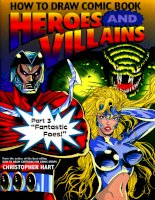 How to draw comic book heroes and villains part 3 fantastic foes