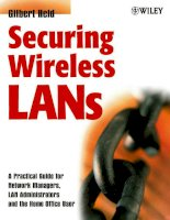 Securing wireless LANs  a practical guide for network managers  LAN administrators and the home office user