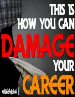 This is how you can damage your career