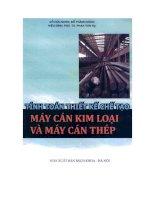 Tính toán thiết kế chế tạo máy cán kim loại và máy cán thép