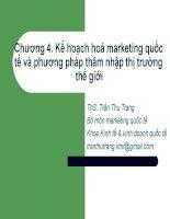 Slide Marketing quốc tế chương 4 Kế hoạch hoá marketing quốc tế và phương pháp thâm nhập thị trường thế giới