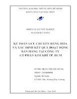 Kế toán lưu chuyển hàng hóa và xác định kết quả hoạt động bán hàng tại công ty cổ phần Kim Khí Thành Phố Hồ Chí Minh