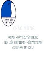 Chào mừng kỉ niệm 59 năm ngày thành lập hội liên hiệp thanh niên Việt Nam