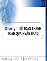 Kế toán nghiệp vụ thanh toán qua ngân hàng - Chương 4