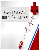 CASE LÂM SÀNG HỘI CHỨNG ALCAPA