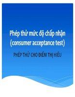 Bài giảng đánh giá cảm quan thực phẩm  phép thử mức độ chấp nhận (consumer acceptance test)