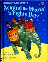 Around the world in eighty days ( reading) usborne young reading