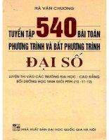 Tuyển tập 540 bài toán phương trình và bất phương trình đại số  NXB đại học quốc gia 2003