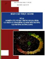 Báo cáo thực tập cộng đồng dịch tễ học NGHIÊN CỨU VỀ ĐẶC TRƯNG HỘ GIA ĐÌNH,  CÁ NHÂN VÀ TÌNH HÌNH VỆ SINH MÔI TRƯỜNG