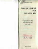 Phương pháp đặc biệt giải toán THPT sử dụng phương pháp điều kiện cần và đủ  NXB hà nội 2004