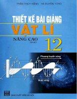Thiết kế bài giảng vật lí 12 nâng cao tập 1 NXB hà nội 2008