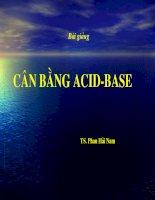 BÀI GIẢNG CÂN BẰNG acid baze