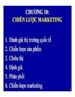 Bài giảng quản trị kinh doanh quốc tế (international business international business managementmanagement)   chương 10  chiến lược marketing