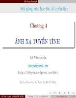 Bài giảng môn học đại số tuyến tính   chương 4  ánh xạ tuyến tính
