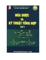Giáo trình hóa dược và kỹ thuật tổng hợp (tập 1)  phần 1   GS TSKH phan đình châu