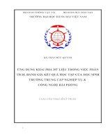 ỨNG DỤNG KHAI PHÁ dữ LIỆU TRONG VIỆC PHÂN TÍCH, ĐÁNH GIÁ kết QUẢ học tập của học SINH TRƯỜNG TRUNG cấp NGHIỆP vụ và CÔNG NGHỆ hải PHÒNG