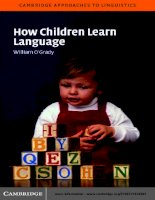 William ogrady how children learn language (cambridge approaches to linguistics) (2005) (1)