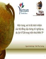 HIỆN TRANG, VAI TRÒ và TRÁCH NHIỆM của hội ĐỒNG cấp CHỨNG CHỈ NGHIỆP vụ DU LỊCH VTCB TRONG TRIỂN KHAI MRA TP