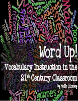 Word up vocabulary instruction in the 21st century classroom