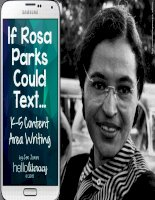 If rosa parks could text content area writing in the literacy block