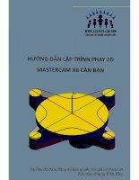 Hướng dẫn lập trình phay 2D mastercam x8 căn bản