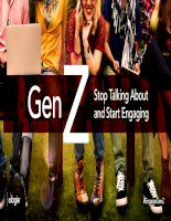 Gen z stop talking about and start engaging them