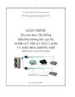 Giáo trình hệ thống điều hòa không khí cục bộ   nghề kỹ thuật máy lạnh và điều hòa không khí  phần 1