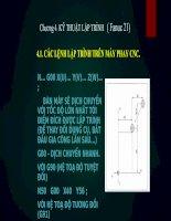 Chương 4  kỹ THUẬT lập TRÌNH ( fanuc 21) CNC
