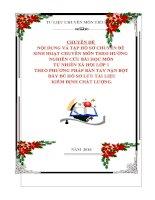CHUYÊN ĐỀ NỘI DUNG SINH HOẠT CHUYÊN MÔN THEO HƯỚNG  NGHIÊN CỨU BÀI HỌC MÔN TỰ NHIÊN XÃ HỘI LỚP 1 THEO PHƯƠNG PHÁP BÀN TAY NẶN BỘT  ĐẦY ĐỦ HỒ SƠ LƯU TÀI LIỆU  KIỂM ĐỊNH CHẤT LƯỢNG.